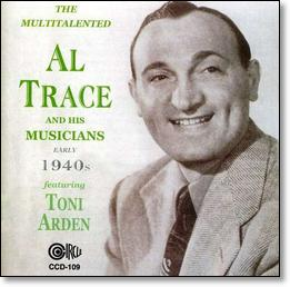 Toni was featured with Al Trace's band in the mid 40's, so here's your chance to hear her beginnings!
