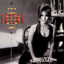 """The 1991 album.... Most things sounded """"naturally"""" when performed by Sheena - even New Jack swing!"""