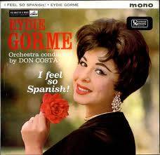 "Eydie's first musical transformation: the very fiery, Latin ""La Gorme"" makes you feel very Spanish too"